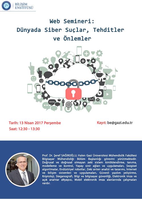 Web Semineri: Dünyada Siber Suçlar, Tehditler ve Önlemler